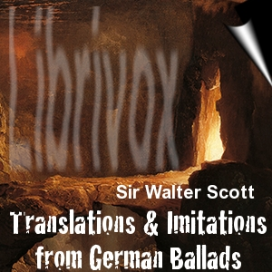 Translations & Imitations of German Ballads by Sir Walter Scott LibriVox cover art