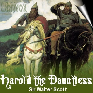 Harold the Dauntless by Sir Walter Scott Cover Art
