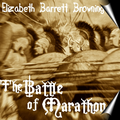 Cover Art by Barrett-Browning's Battle of Marathon