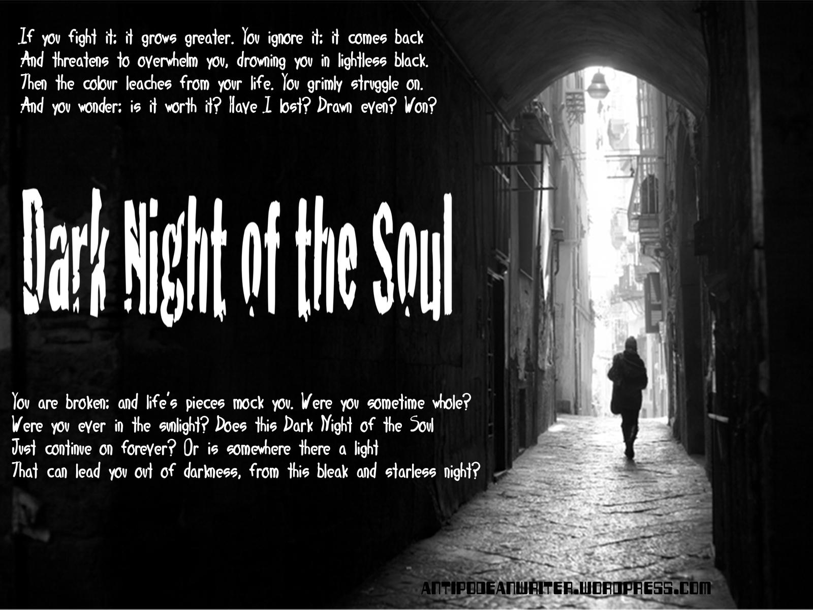 Interpretive Essay on The Dark Night of the Soul Essay Sample